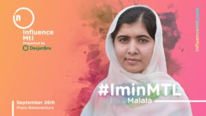 Malala Yousafzai will be a guest at Influence Montreal 2018