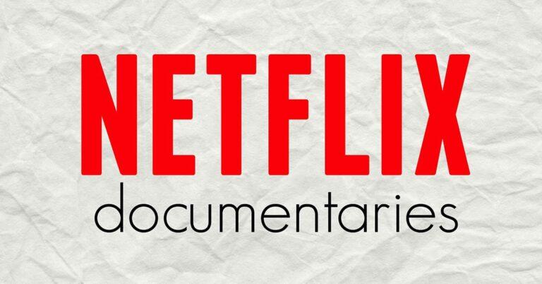 Netflix documentaries to watch