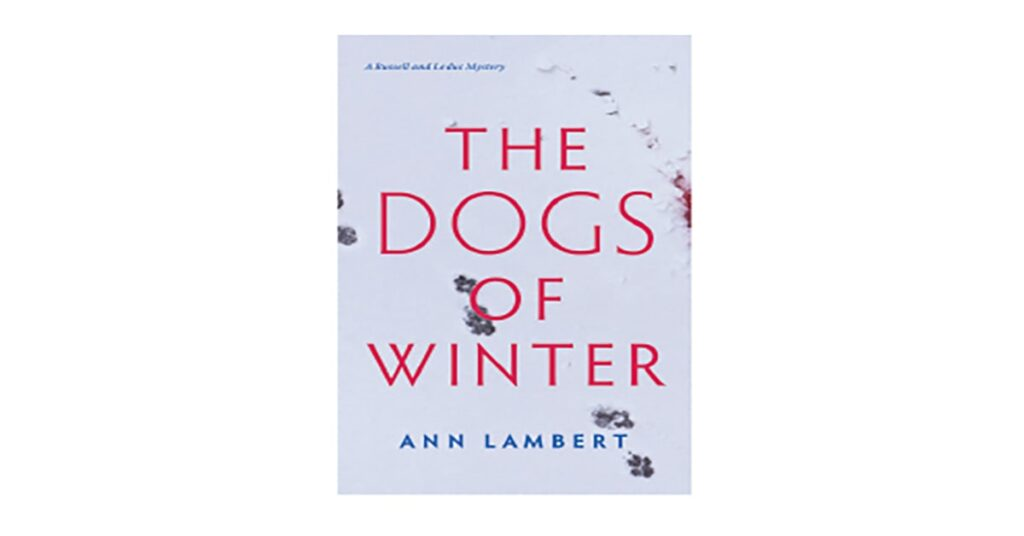 The Dogs of Winter by Ann Lambert