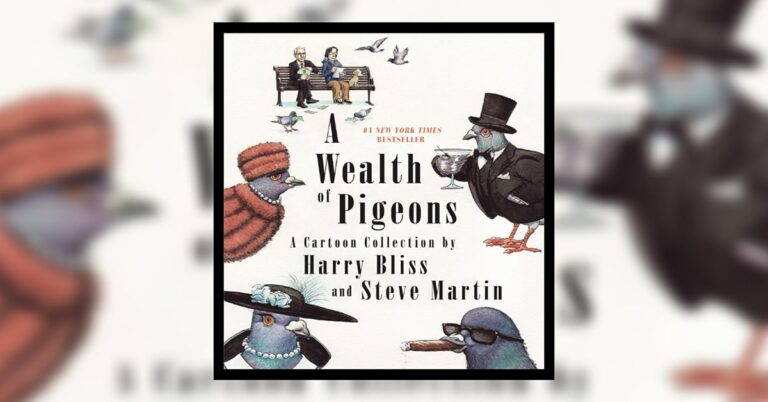 Wealth of Pigeons by Harry Bliss and Steve Martin